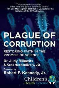#1 on Amazon Charts, New York Times Bestseller, Plague of Corruption: Restoring Faith in the Promise of Science (Children's Health Defense)