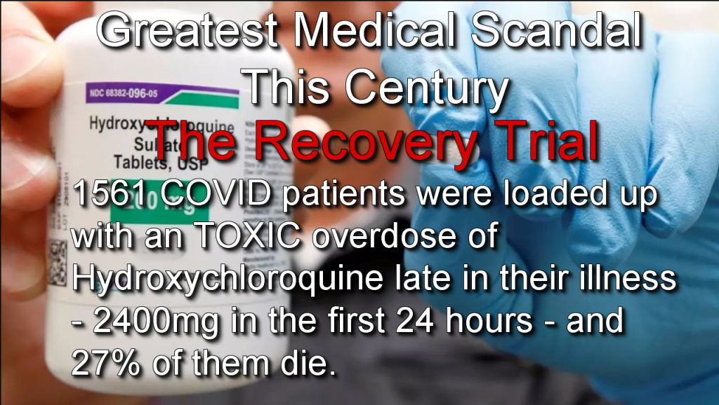The Greatest Medical Scandal This Century (The Recovery Trial)